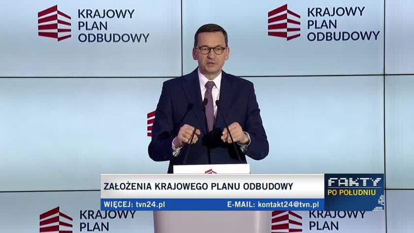 Mateusz Morawiecki o Krajowym Planie Odbudowy